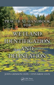 Practical Handbook for Wetland Identification and Delineation