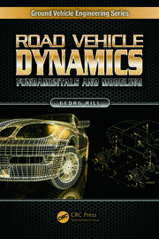 Road Vehicle Dynamics: Fundamentals and Modeling