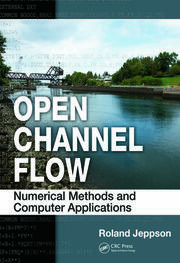 Open Channel Flow: Numerical Methods and Computer Applications