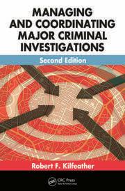 Managing and Coordinating Major Criminal Investigations