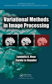 Variational Methods in Image Processing - 1st Edition book cover