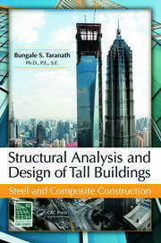 Structural Analysis and Design of Tall Buildings: Steel and Composite Construction