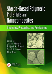 Starch-Based Polymeric Materials and Nanocomposites: Chemistry, Processing, and Applications