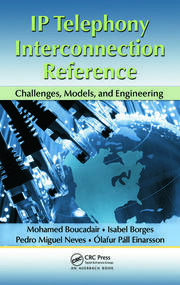 IP Telephony Interconnection Reference: Challenges, Models, and Engineering