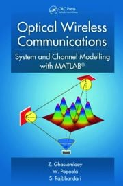 Optical Wireless Communications: System and Channel Modelling with MATLAB®