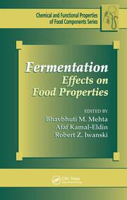 Fermentation: Effects on Food Properties