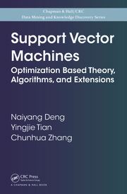 Support Vector Machines: Optimization Based Theory, Algorithms, and Extensions