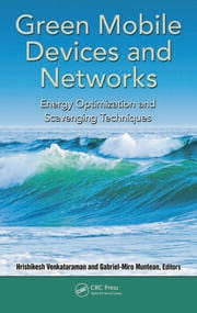 Green Mobile Devices and Networks: Energy Optimization and Scavenging Techniques