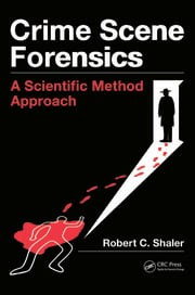 Crime Scene Forensics - 1st Edition book cover