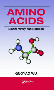 Amino Acids: Biochemistry and Nutrition
