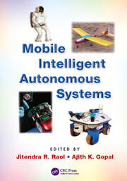 Mobile Intelligent Autonomous Systems