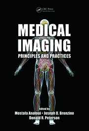 Medical Imaging: Principles and Practices