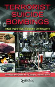 Terrorist Suicide Bombings: Attack Interdiction, Mitigation, and Response