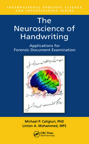 The Neuroscience of Handwriting: Applications for Forensic Document Examination