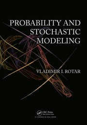 Probability and Stochastic Modeling, Second Editon