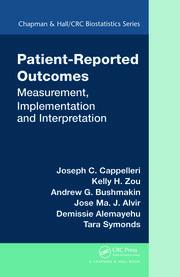 Patient-Reported Outcomes: Measurement, Implementation and Interpretation