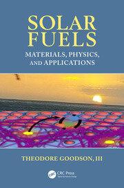 Solar Fuels: Materials, Physics, and Applications