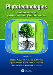 Phytotechnologies: Remediation of Environmental Contaminants