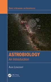 Astrobiology: An Introduction
