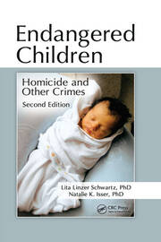 Endangered Children: Homicide and Other Crimes, Second Edition