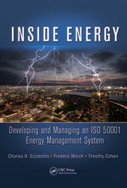 Inside Energy: Developing and Managing an ISO 50001 Energy Management System