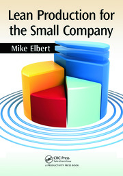 Lean Production for the Small Company