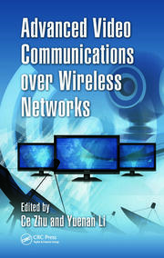Advanced Video Communications over Wireless Networks