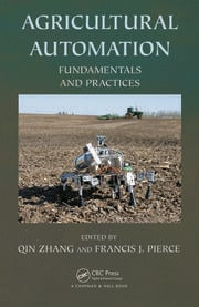Agricultural Automation: Fundamentals and Practices
