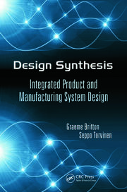 Design Synthesis: Integrated Product and Manufacturing System Design