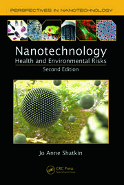 Nanotechnology: Health and Environmental Risks, Second Edition