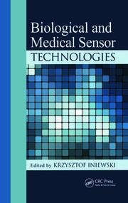 Biological and Medical Sensor Technologies