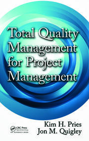 Total Quality Management for Project Management - 1st Edition book cover