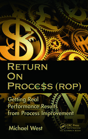 Return On Process (ROP) - 1st Edition book cover