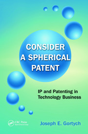 Consider a Spherical Patent: IP and Patenting in Technology Business