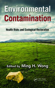 Environmental Contamination: Health Risks and Ecological Restoration