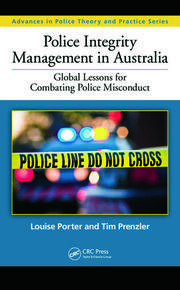 Police Integrity Management in Australia: Global Lessons for Combating Police Misconduct