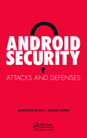 Android Security: Attacks and Defenses