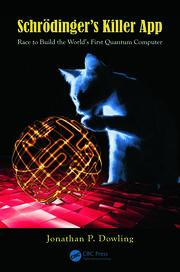 Schrödinger's Killer App: Race to Build the World's First Quantum Computer