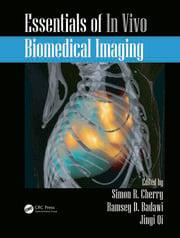 Essentials of In Vivo Biomedical Imaging