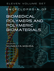 Encyclopedia of Biomedical Polymers and Polymeric Biomaterials, 11 Volume Set