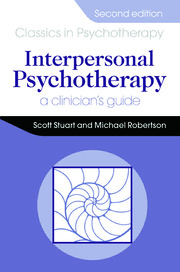 Interpersonal Psychotherapy 2E A Clinician's Guide