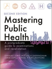 Mastering Public Health: A Postgraduate Guide to Examinations and Revalidation, Second Edition
