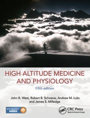 High Altitude Medicine and Physiology 5E