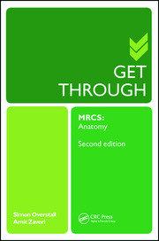 Get Through MRCS: Anatomy 2E