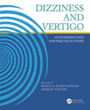 Dizziness and Vertigo: An Introduction and Practical Guide