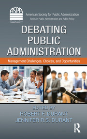 Debating Public Administration - 1st Edition book cover