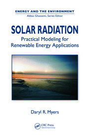 Solar Radiation: Practical Modeling for Renewable Energy Applications
