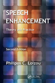 Speech Enhancement: Theory and Practice, Second Edition