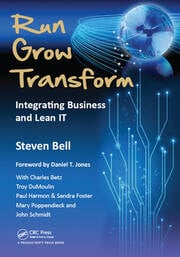Run Grow Transform: Integrating Business and Lean IT