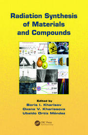 Radiation Synthesis of Materials and Compounds - 1st Edition book cover